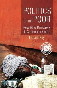roy politics of the poor